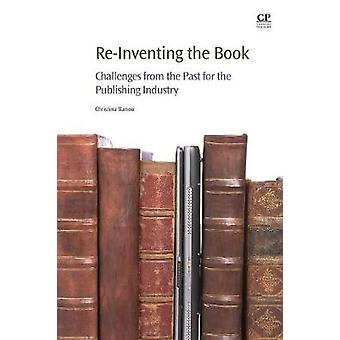 ReInventing the Book Challenges from the Past for the Publishing Industry by Banou & Christina