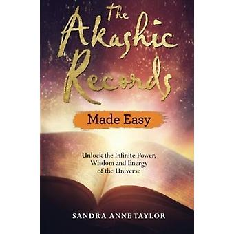 Akashic Records Made Easy by Sandra Anne Taylor