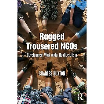 Ragged Trousered NGOs by Charles Buxton