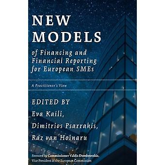 New Models of Financing and Financial Reporting for European