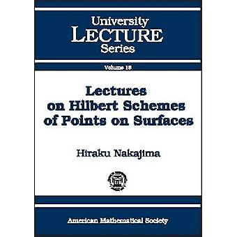 Lectures on Hilbert Schemes of Points on Surfaces by Hiraku Nakajima