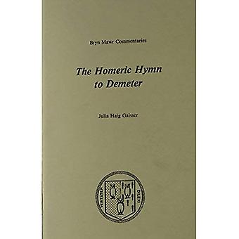 The Homeric Hymn to Demeter (Greek Commentaries Series)