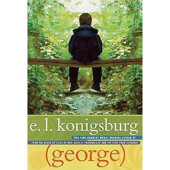 George by Konigsburg & E. L.