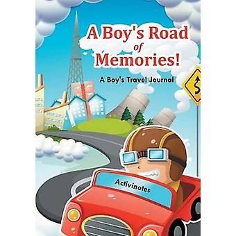 A Boys Road of Memories A Boys Travel Journal by Activinotes
