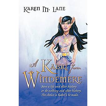 A Kabri from Windemere by Lane & Karen M.