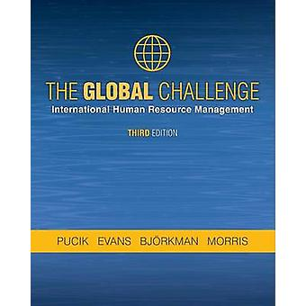 THE GLOBAL CHALLENGE International Human Resource Management third edition by PUCIK