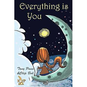Everything Is You by Pann & Tony