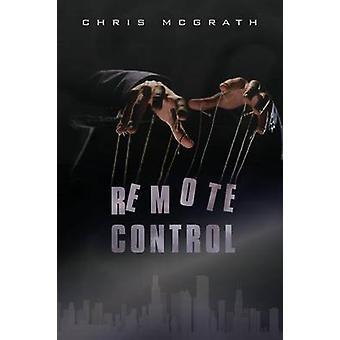 Remote Control by McGrath & Chris
