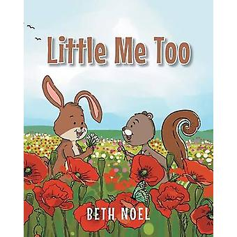 Little Me Too by Noel & Beth