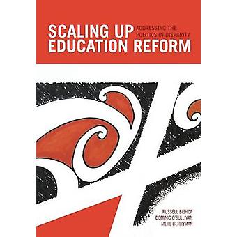 Scaling Up Education Reform by Bishop & Russell