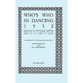Whos Who in Dancing 1932 by Haskell & Arnold