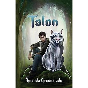 Talon  epic fantasy novel by Greenslade & Amanda