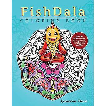 FishDala Coloring Book by Darr & Laurren