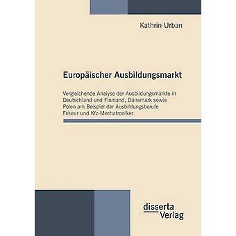 Europischer Ausbildungsmarkt by Urban & Kathrin