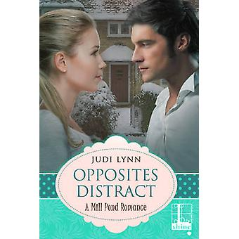 Opposites Distract by Lynn & Judi