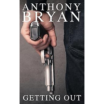 Getting Out by Bryan & Anthony