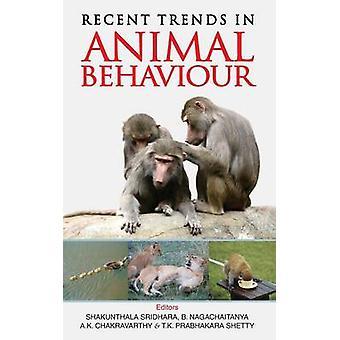 Recent Trends in Animal Behaviour by Shakuntala & Shridhara