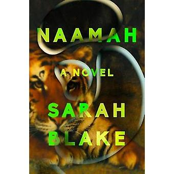 Naamah - A Novel by Sarah Blake - 9780525536338 Book