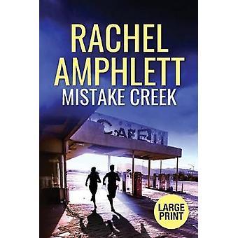 Mistake Creek by Rachel Amphlett - 9780648366416 Book