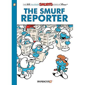 The Smurfs #24 - The Smurf Reporter by Peyo - 9781629918501 Book