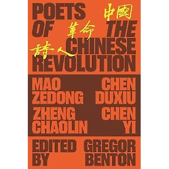 Poets of the Chinese Revolution by Gregor Benton - 9781788734684 Book