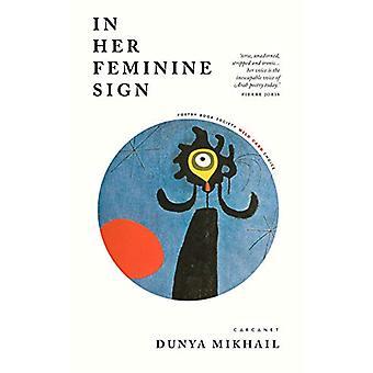 In Her Feminine Sign de Dunya Mikhail - 9781784108533 Livre