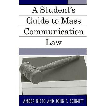 A Student's Guide to Mass Communication Law