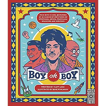 Boy oh Boy - From boys to men - be inspired by 30 coming-of-age storie