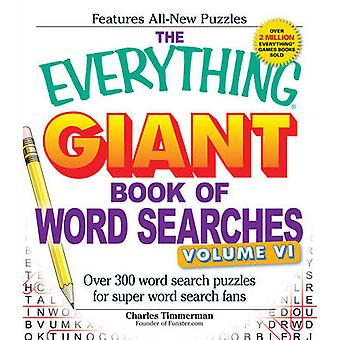 The Everything Giant Book of Word Searches - Over 300 Word Search Puzz