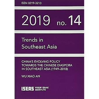 China's Evolving Policy Towards the Chinese Diaspora in Southeast Asi