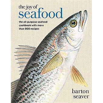 The Joy of Seafood - The All-Purpose Seafood Cookbook with more than 9
