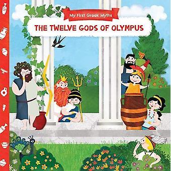 My First Greek Myths - Twelve Gods of Olympus by Anna Goutzouri - 9781