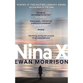 Nina X by Ewan Morrison - 9780708899007 Book