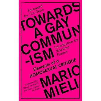 På en Gay kommunism - element av en homosexuell kritik av Mario M