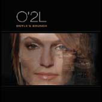 O'2L - Doyle's Brunch [CD] USA import