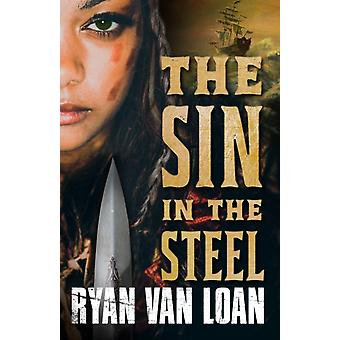 The Sin in the Steel by Loan & Ryan Van