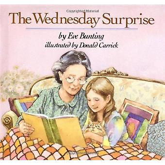The Wednesday Surprise by Bunting & EveCarrick & Donald Illustrator