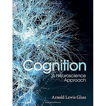 Cognitie: Een neurowetenschappelijke benadering