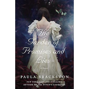 The Garden of Promises and Lies  A Novel by Paula Brackston