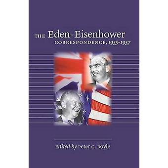 The Eden-Eisenhower Correspondence - 1955-1957 door Peter G. Boyle - 97