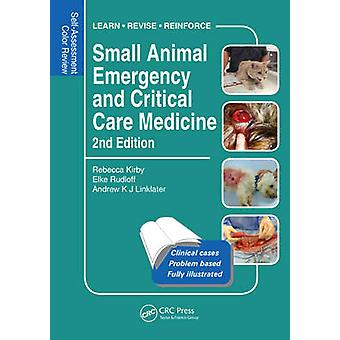 Small Animal Emergency and Critical Care Medicine - Self-Assessment Co