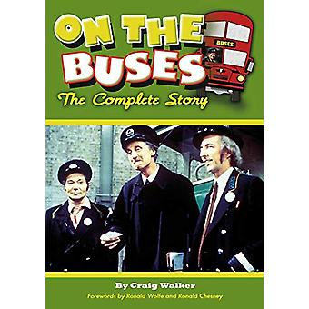 On The Buses - The Complete Story by Craig Walker - 9781785384806 Book