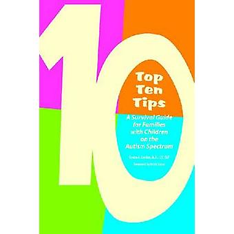 Top Ten Tips - A Survival Guide for Families with Children on the Auti
