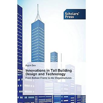 Innovations in Tall Building Design and Technology by Sev Ay in - 978