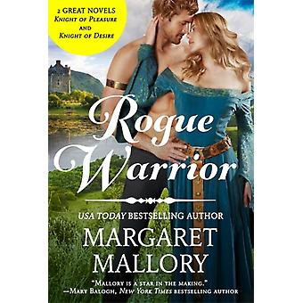 Rogue Warrior by Margaret Mallory