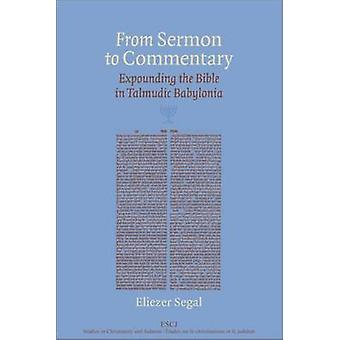 From Sermon to Commentary by Eliezer Segal
