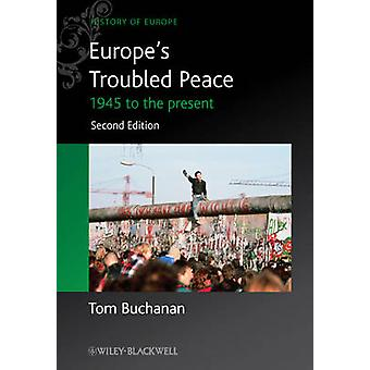 Europe's Troubled Peace