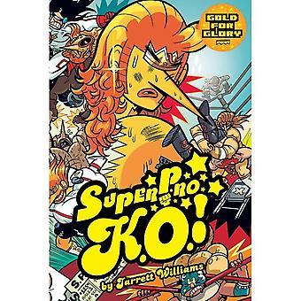 Super Pro Ko Volume 03 Gold For Glory