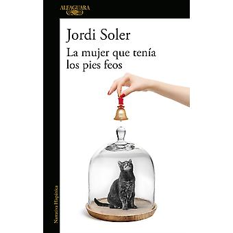 لا mujer كيو تينا لوس الفطائر feos من قبل سولير وجوردي