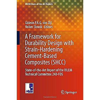 A Framework for Durability Design with Strain-Hardening Cement-Based